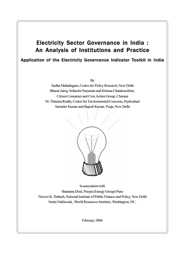 <p>The Electricity Governance Initiative\'s 2006 assessment of India\'s power sector identified a range of core electricity governance problems.</p>